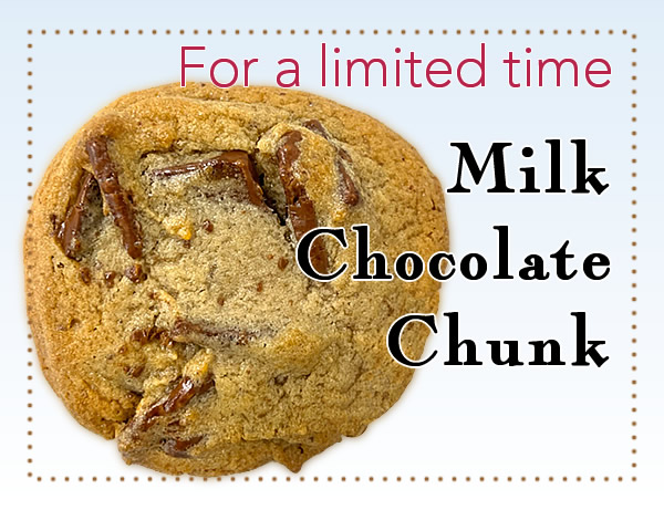 Milk Chocolate Cookie - For a limited time