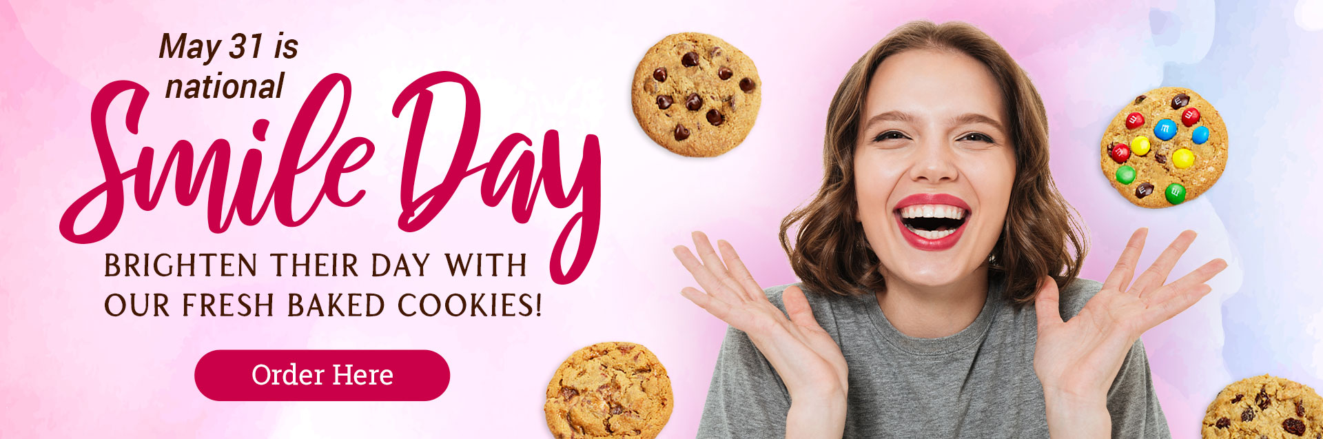 Celebrate National Smile Day with Fresh Baked Cookies from Hope's Cookies - May 31